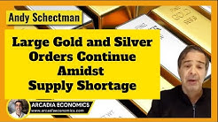 Andy Schectman: Large Silver Orders Continue Amidst Supply Shortage