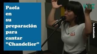 "Video #PaolaChuc  ASÍ SE PREPARA PAOLA PARA CANTAR ""CHANDELIER"" download MP3, 3GP, MP4, WEBM, AVI, FLV Agustus 2018"