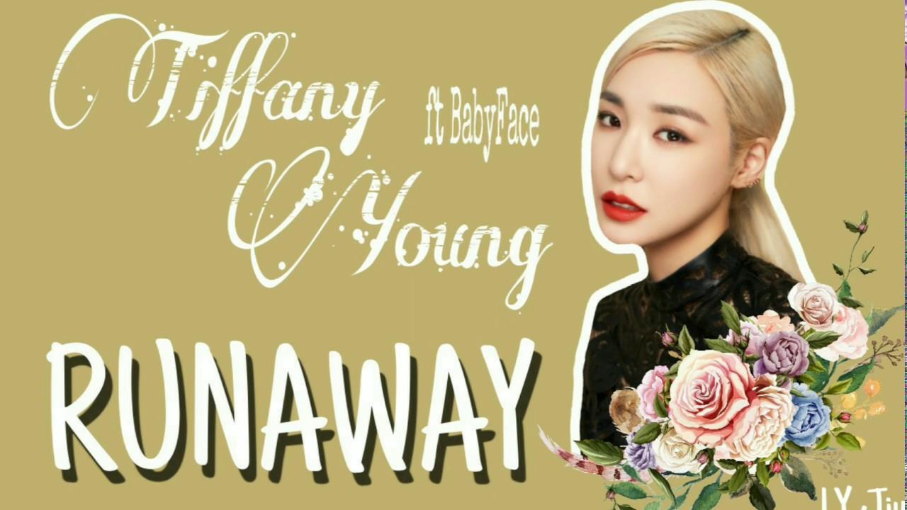 TIFFANY YOUNG - RUNAWAY Ft Babyface | Lyrics - YouTube