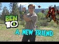 Ben 10 a new friend!!
