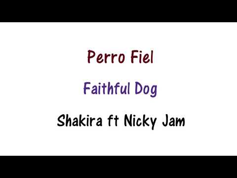 Shakira - Perro Fiel Lyrics English and Spanish (Translation)