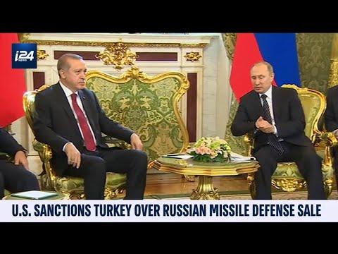 US Sanctions Turkey Over Russian Missile Defense Sale