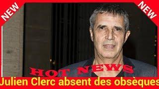 Julien Clerc absent des obsèques de France Gall