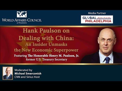 The World Affairs Council of Philadelphia Presents Hank Paulson