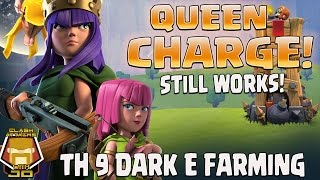TH 9 Queen Charge for Dark E | Updated | Clash of Clans