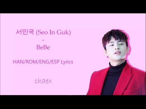 서인국 (Seo In Guk) - BeBe (Han/Rom/Eng/Esp Lyrics)