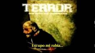 Terror Spit My Rage (subtitulado español)