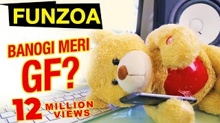 Gambar cover KYA BANOGI MERI GF? Funny Propose Day Song For Boys | BF GF Funny Funzoa Videos