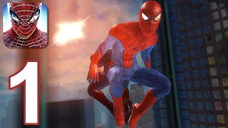 The Amazing Spider-man - Gameplay Walkthrough Part 1  Ios, Android