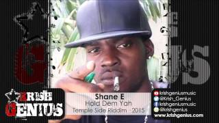 Shane E - Hold Dem Yah [Temple Side Riddim] September 2015