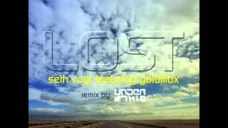 Seth Vogt feat Goldillox - Lost (Under This Remix).wmv