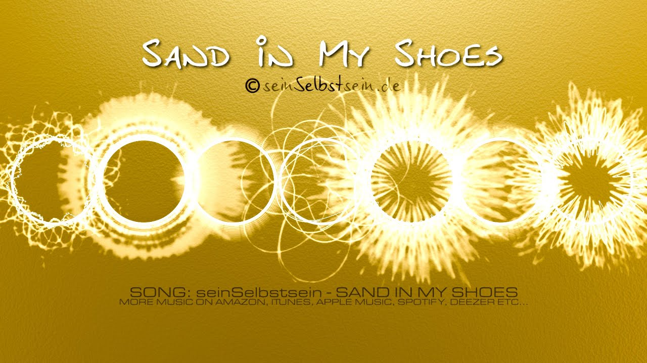 Chillout Song - Sand In My Shoes by seinSelbstsein (official musicvideo)