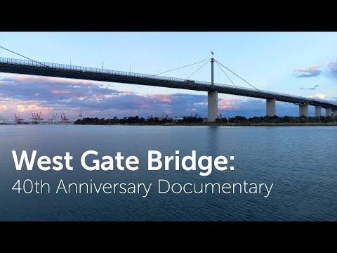 West Gate Bridge: 40th Anniversary Documentary