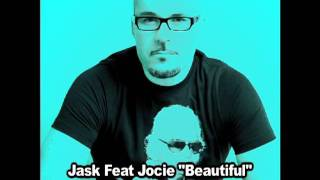 "Jask Feat Jocie ""Beautiful"" Coqui Selection Remix 2012"