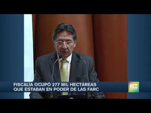 Fiscalía ocupó 277 mil hectáreas que estaban en poder de las Farc