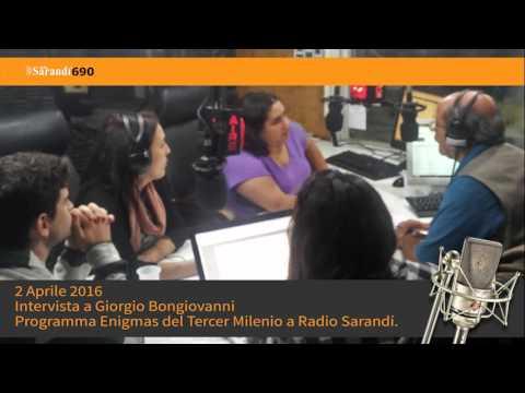 Intervista a G. Bongiovanni - Programma Enigmas del Tercer Milenio di Radio Sarandí. 2 Aprile 2016