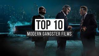 Top 10 Modern Gangster Films