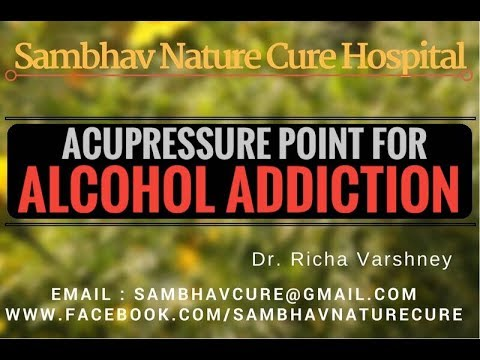 How To Quit Alcohol Addiction – Home Remedies Acupressure | Acupuncture Treatment Hindi Video