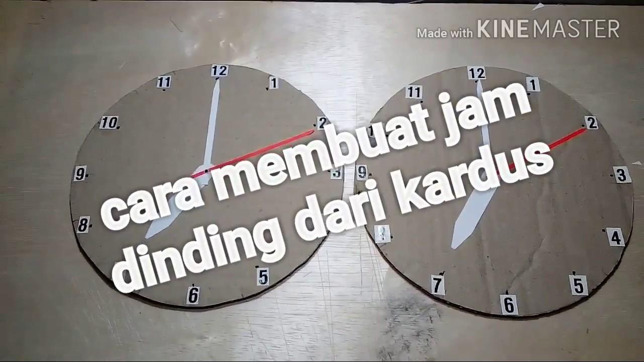 Cara Membuat Jam Dinding Dari Kardus Youtube Cara membuat jam dinding sederhana