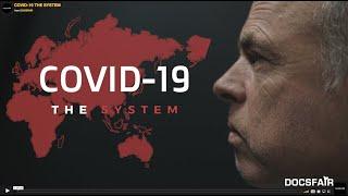 COVID 19 The System    DOCSFAIR Documentaire