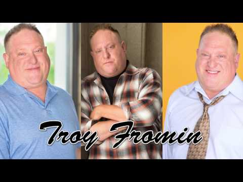 Troy Fromin Demo Reel