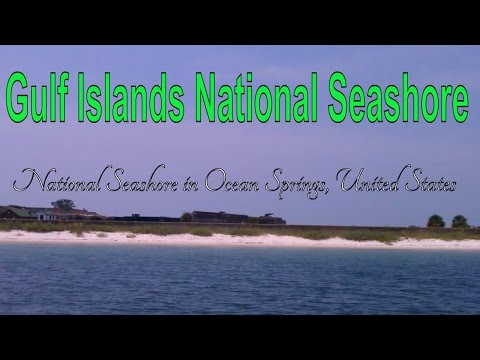 Visiting Gulf Islands National Seashore, National Seashore in Ocean Springs, United States