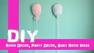 Diy Fabric Balloons Diy Party Decoration Diy Baby Room Diy Nursery Decor Diy Gender Reveal Idea
