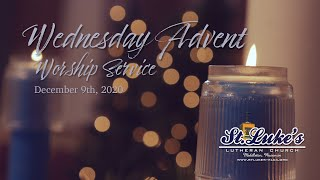 Advent Worship Service | December 9th, 2020
