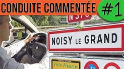 CONDUITE COMMENTÉE #1 - Noisy le grand - Permis 2019