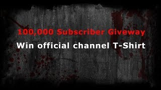 100,000 Subscriber Giveaway [ENDED]