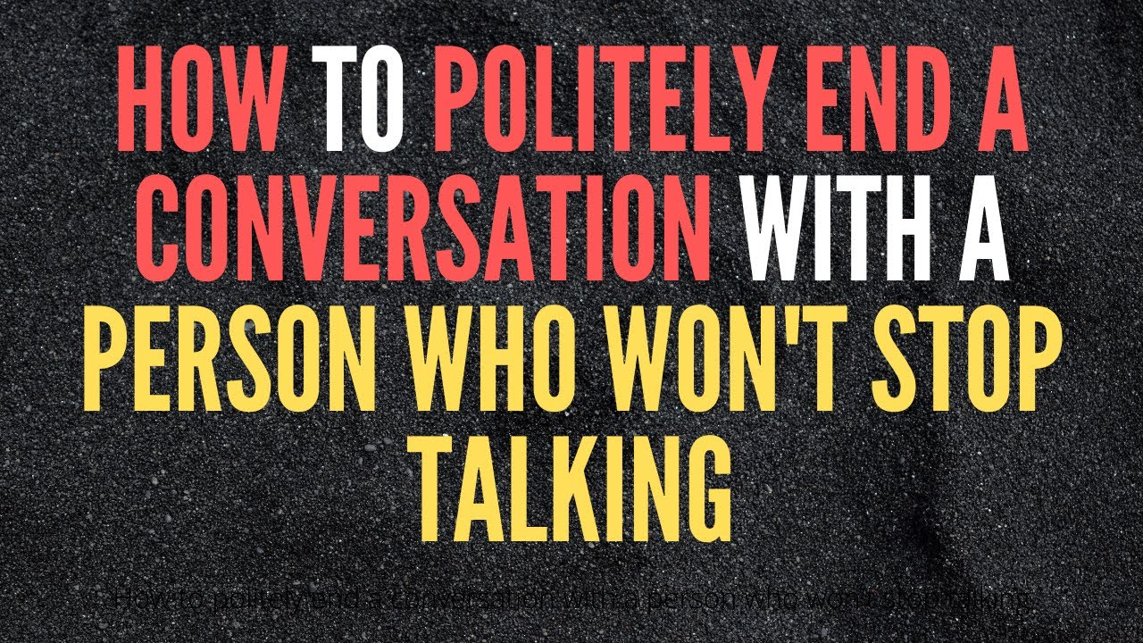 online dating how to politely stop chatting