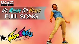 Mr Nookayya Movie No Money No Honey Full Song || Manchu Manoj Kumar