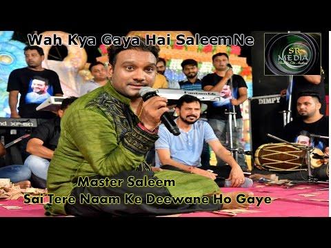 Master Saleem | Sai Tere Naam Ke Deewane | Jugalbandi Att Performance Latest This Week 2016