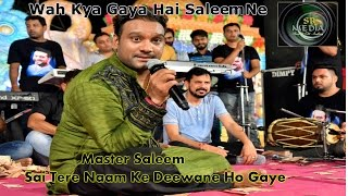 Master Saleem | Sai Tere Naam Ke Deewane | Jugalbandi Att Performance Latest This Week 2016