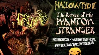 Hallowtide - The Return of the Phantom Stranger (Rob Zombie Cover)