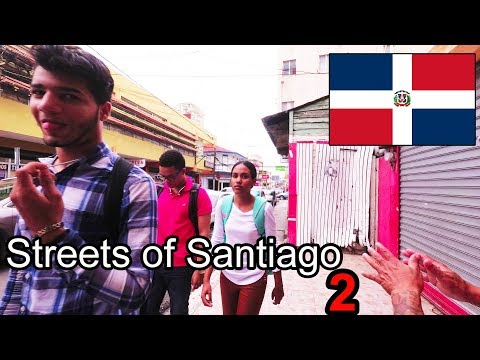 Dominican Republic - Streets of Santiago (2) - 2017 (4K)