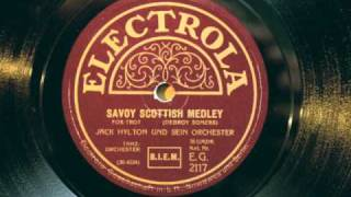 Jack Hylton Savoy Scottish Medley