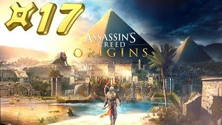Assassin's Creed Origins - Let's Play #17 [FR]