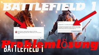BATTLEFIELD 1 funktioniert nicht mehr ! | Die Problemlösung [PC] [DE]