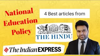 National Education Policy - Best 4 Articles from :Hindu & IndianExpress