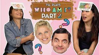 TSL Plays: Who Am I? 2.0