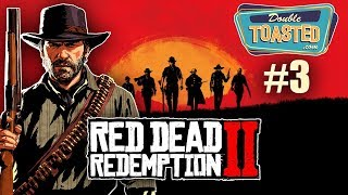 RED DEAD REDEMPTION 2 GAMEPLAY PART 3 | FUNNY MOMENTS - Double Toasted Gaming