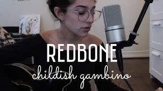 Redbone by Childish Gambino (Cover) by Sara King