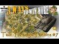 3 Ways to Win More | Talk Through Tactics 7 | WoT Blitz