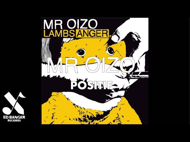 Mr. Oizo - Positif (Official Audio)