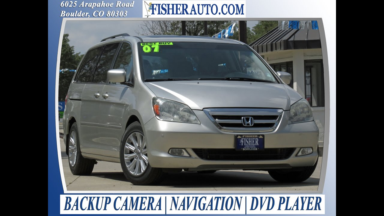 Used Cars | 2007 Honda Odyssey Touring | Boulder Longmont Denver | Fisher  Auto | 158072A
