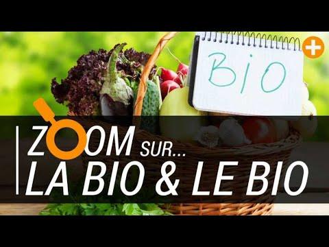 #ZOOM sur… LA BIO & LE BIO