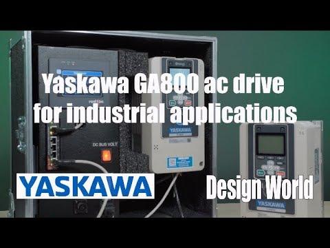 First look: Yaskawa GA800 ac drive for industrial applications