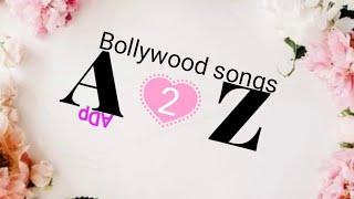 Bollywood songs||||| A-Z||||| Hindi hit songs|| A2Z...