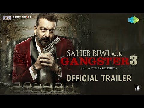 Saheb, Biwi Aur Gangster 3 - Official Trailer